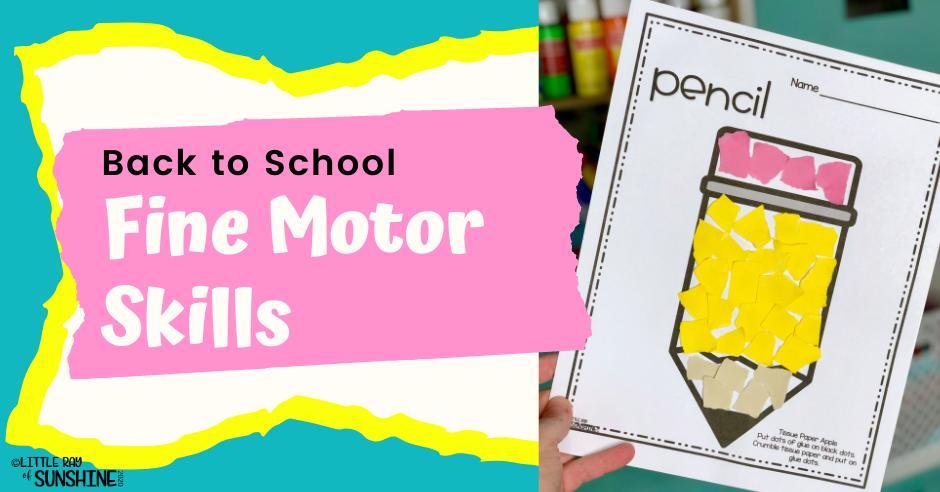 Fine Motor Skills & Back to School